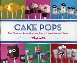Bakerella - Cake Pops Book