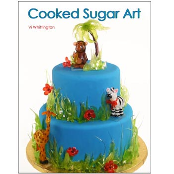 Whittington - Cooked Sugar Art Book