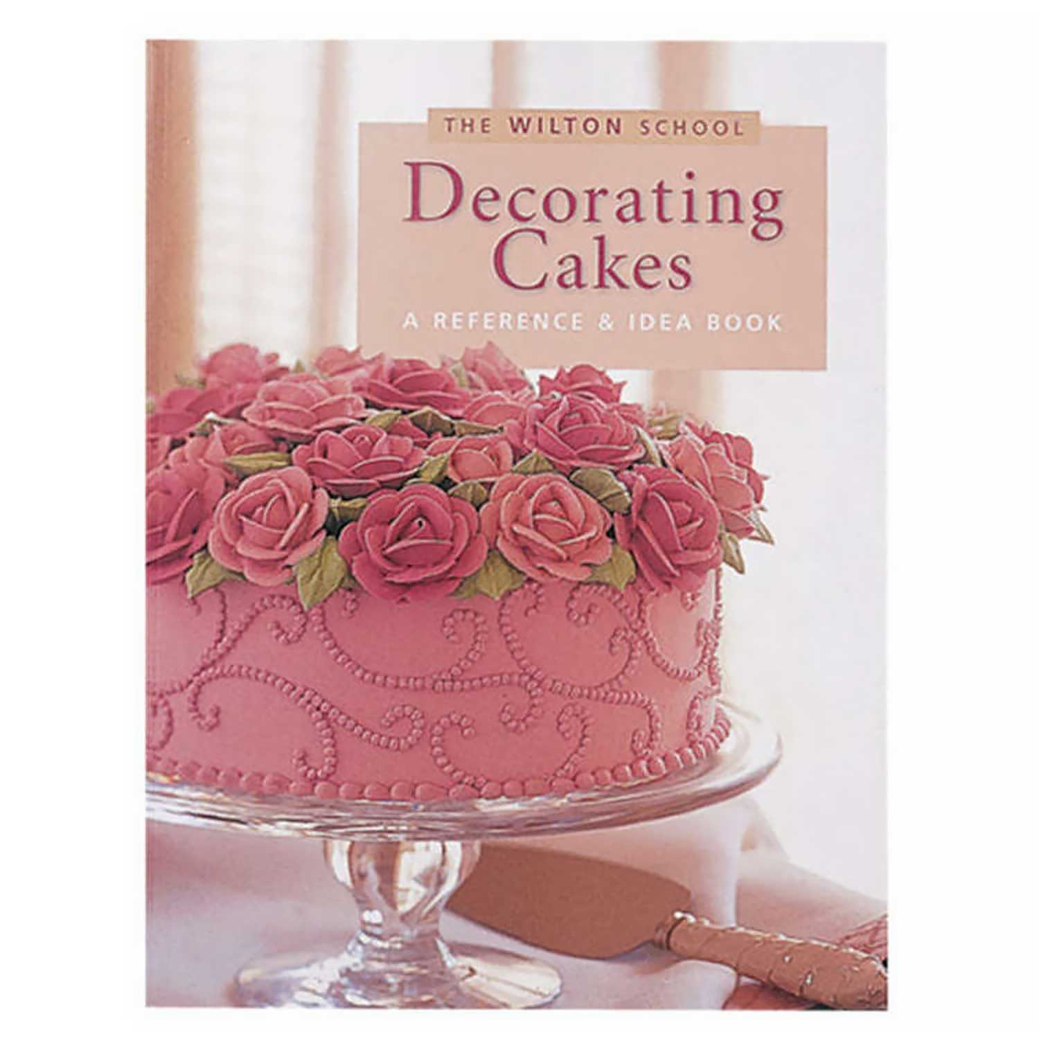 Wilton - Decorating Cakes Book