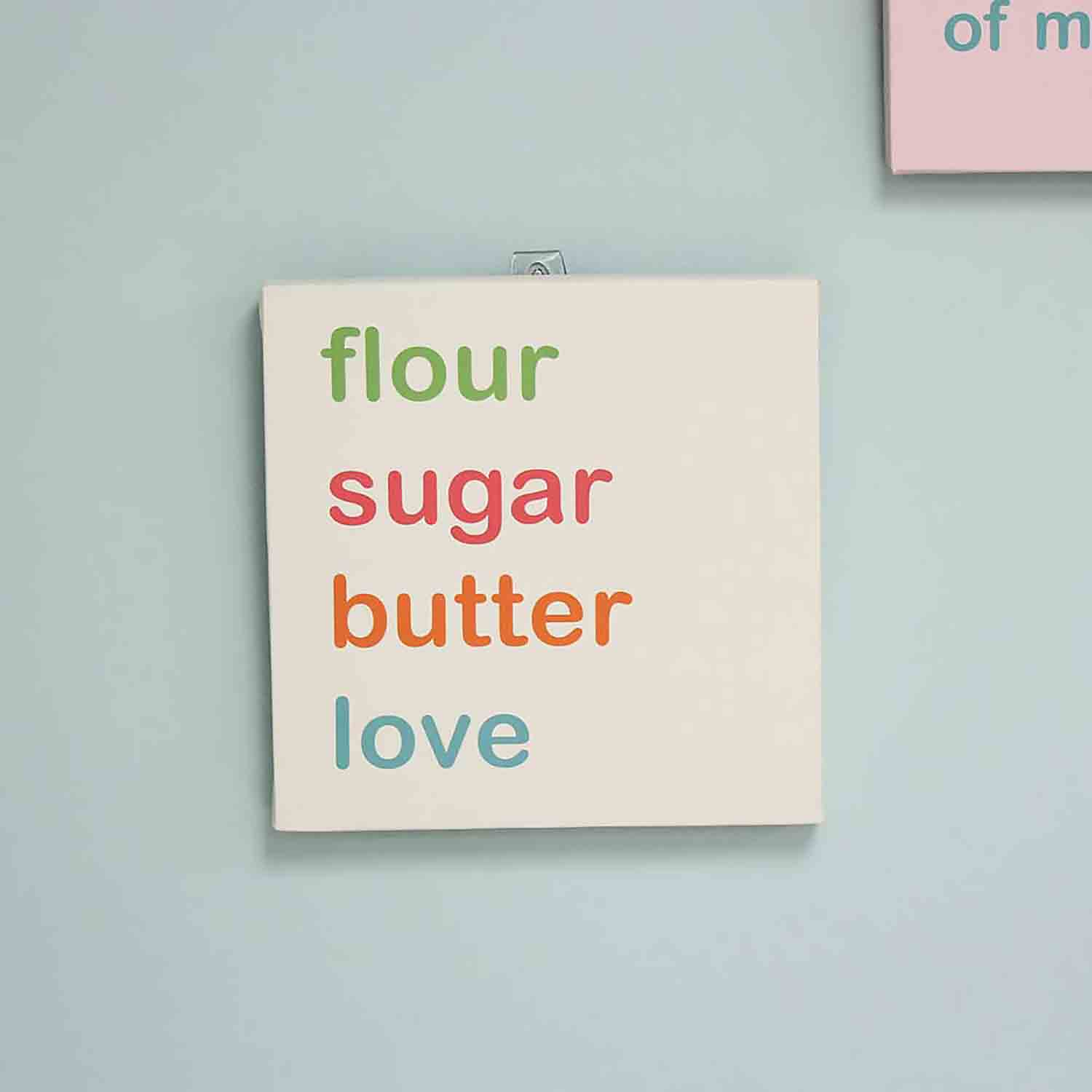 Flour Butter Sugar Love Wall Art