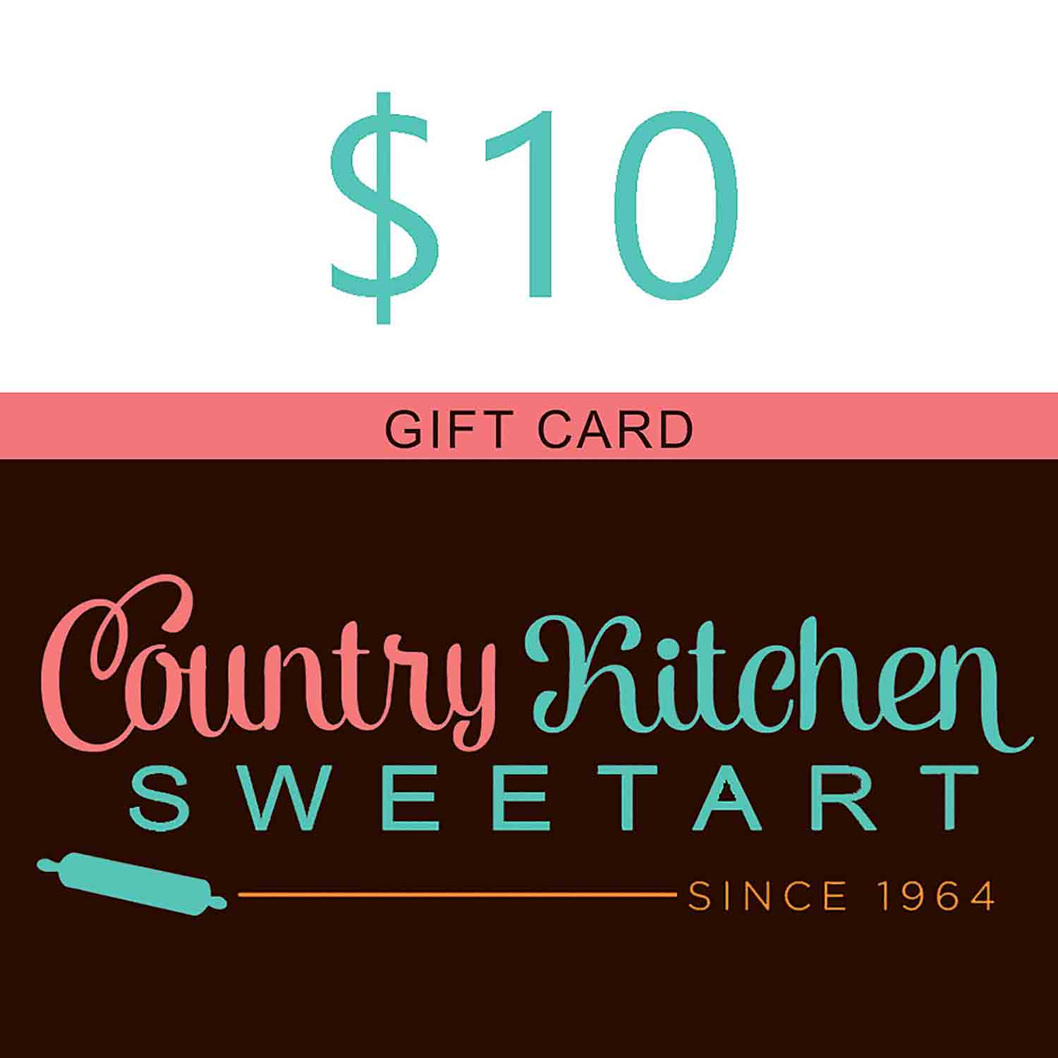 $10 Country Kitchen SweetArt Gift Card