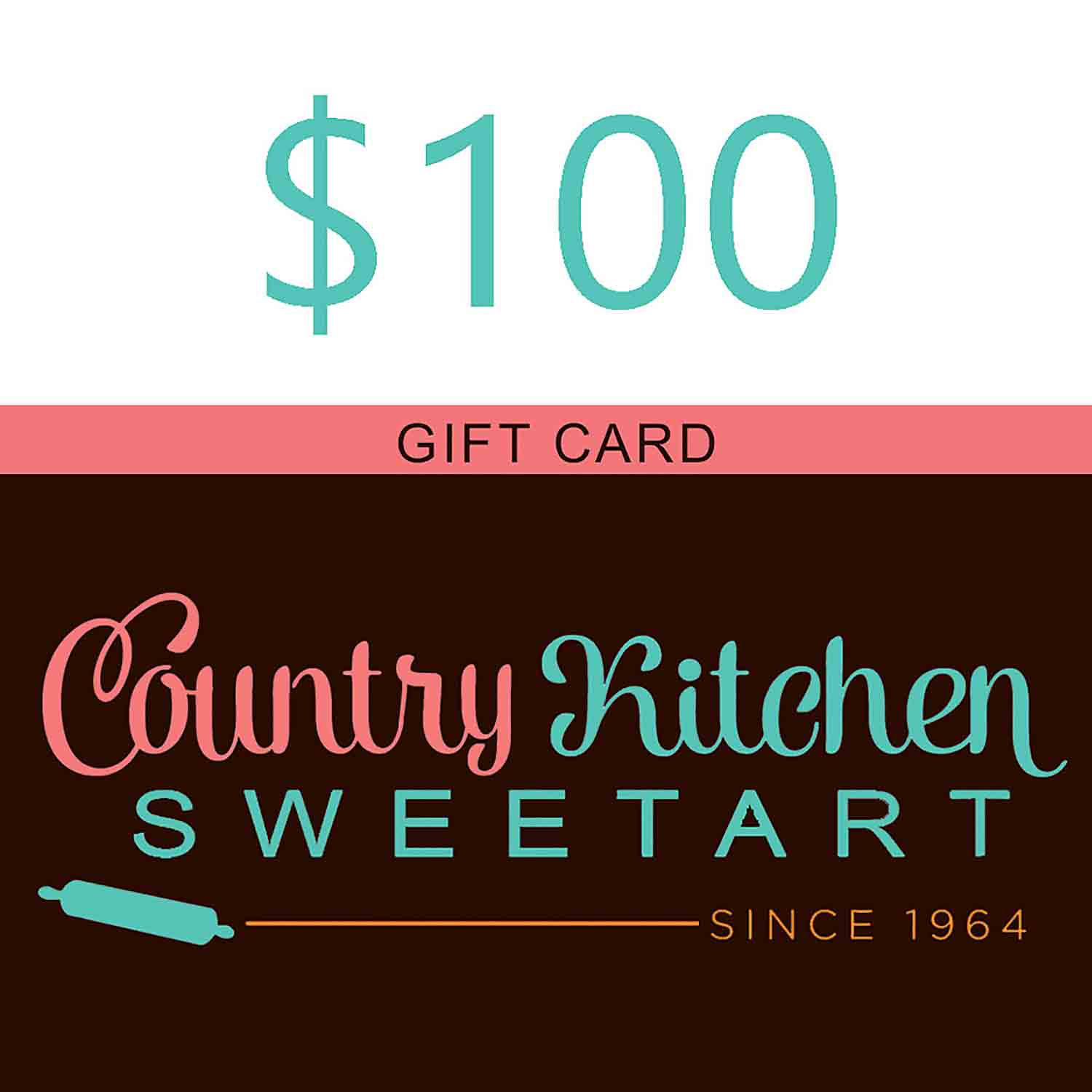 100 Dollar Country Kitchen SweetArt Gift Card