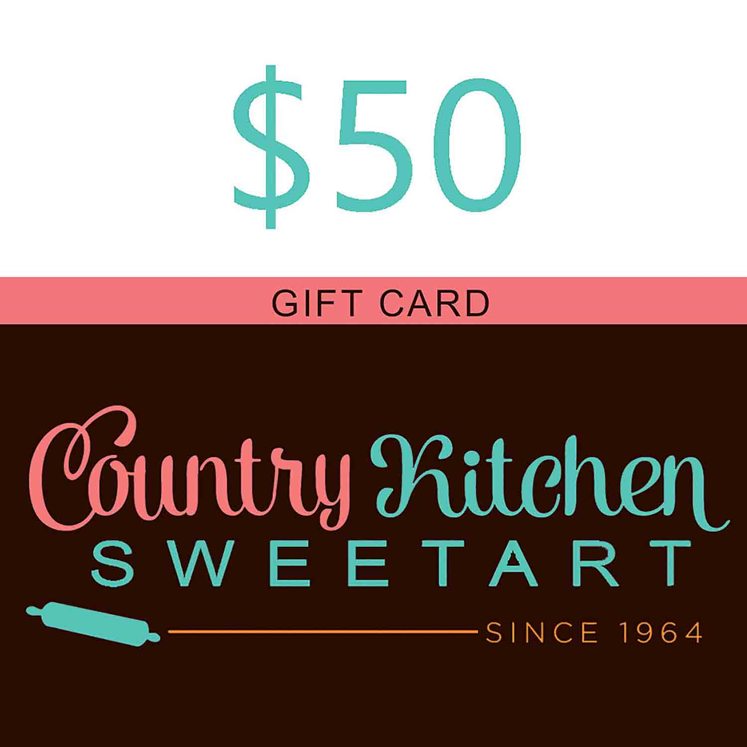 50 Dollar Country Kitchen SweetArt Gift Card