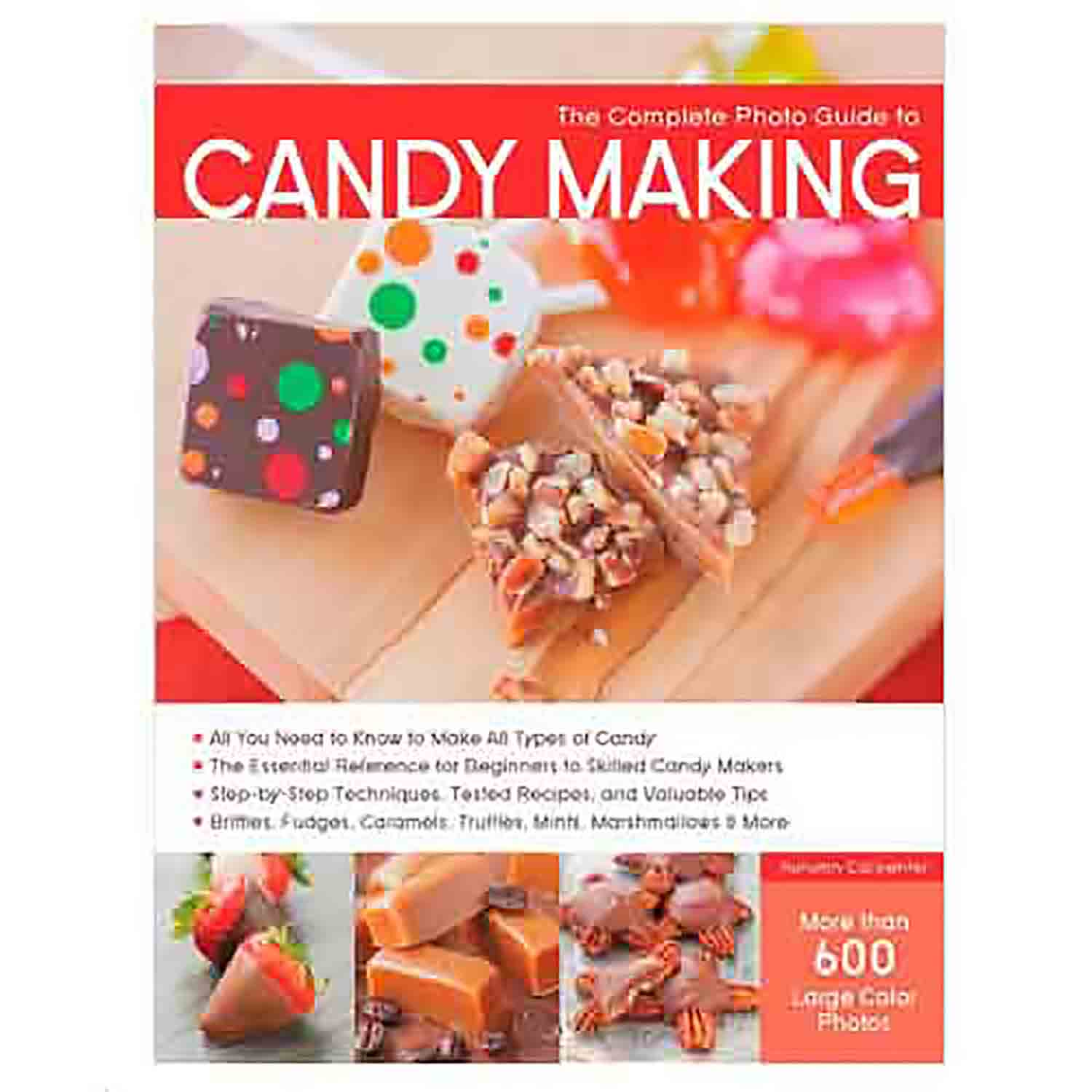 Carpenter- The Complete Photo Guide to Candy Making Book