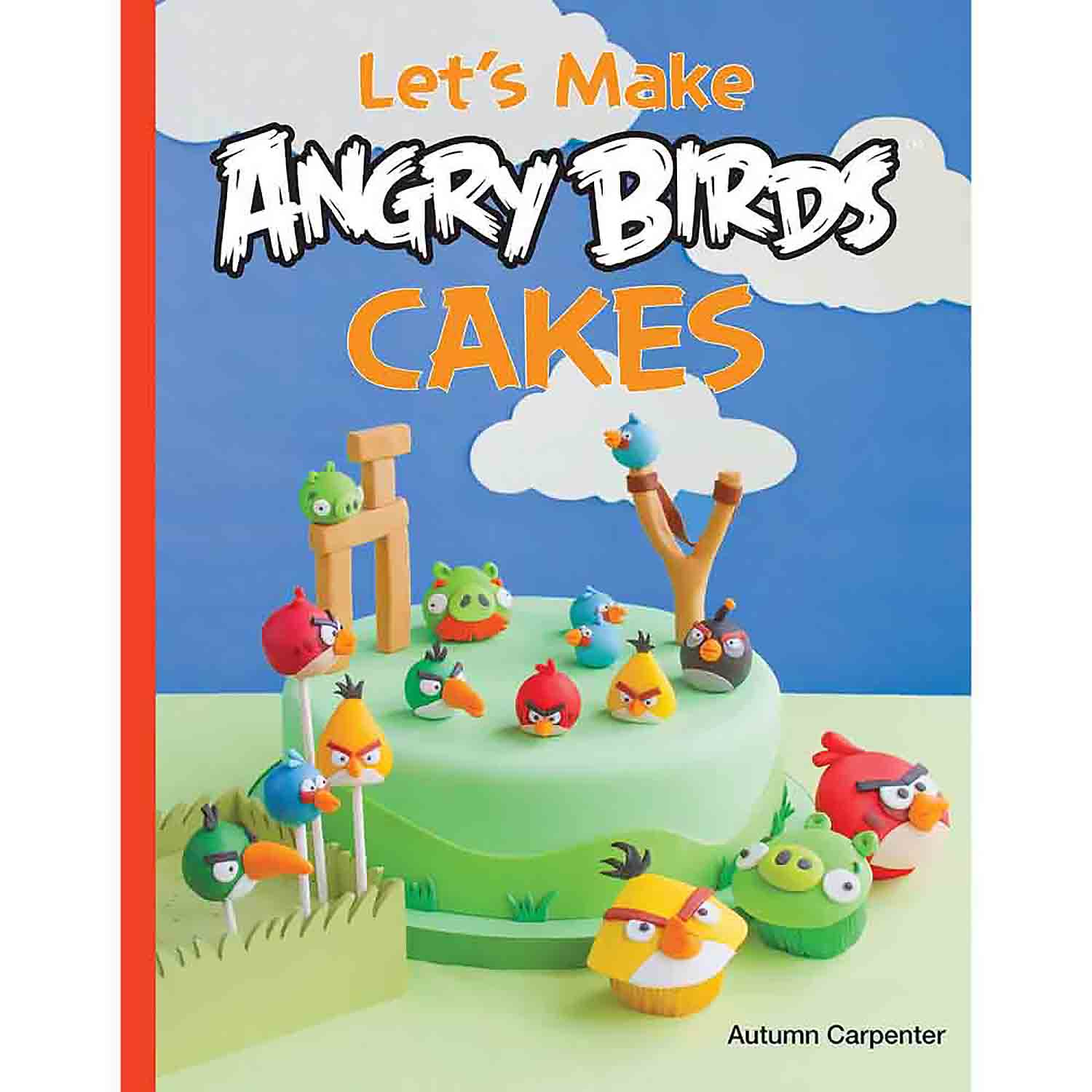 Carpenter - Let's Make Angry Birds Cakes