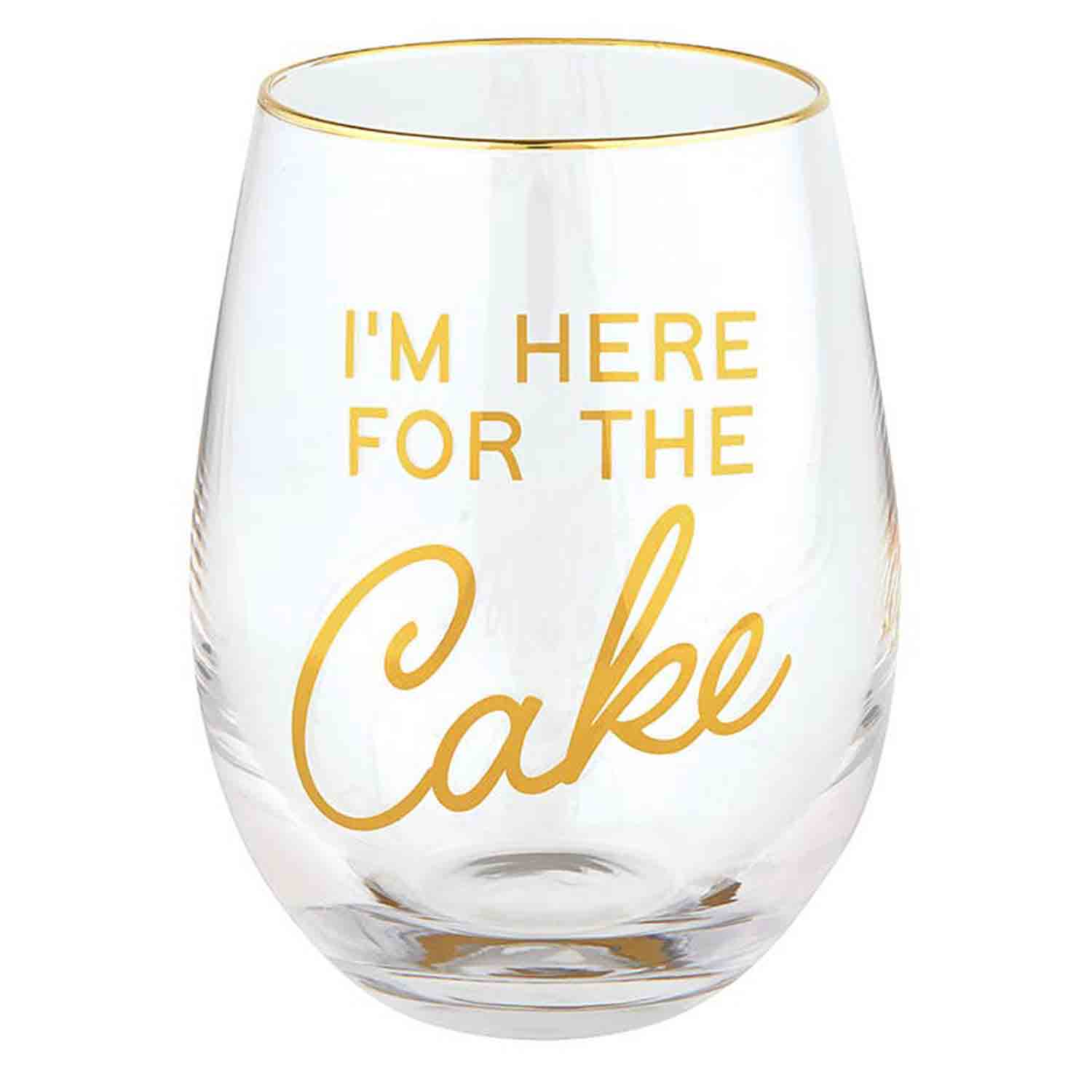 Here For The Cake Wine Glass