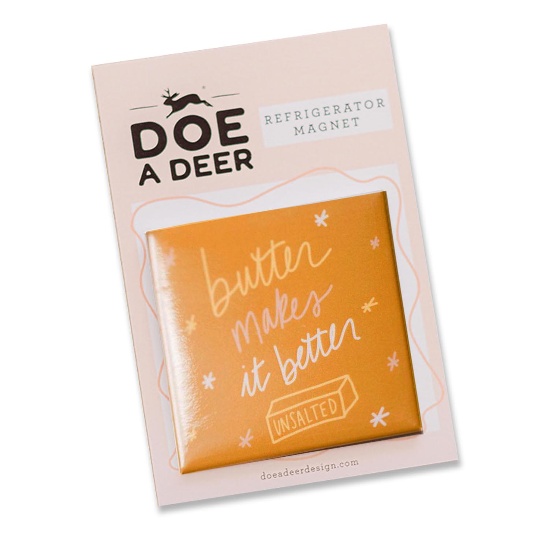 Butter Makes It Better Magnet