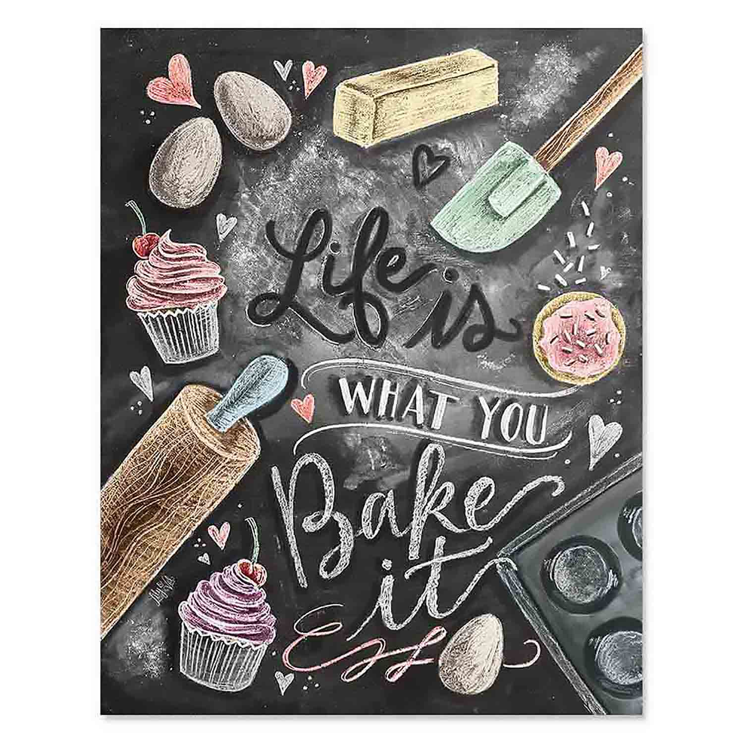 Life Is What You Bake It - Print