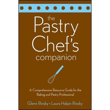 Rinsky & Rinsky - The Pastry Chef's Companion Book