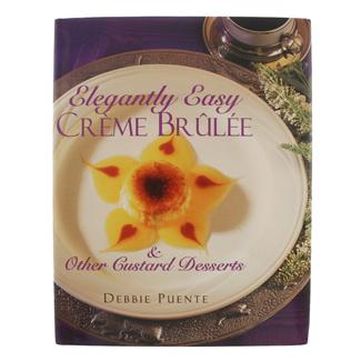 Puente - Elegantly Easy Crème Brulee Book