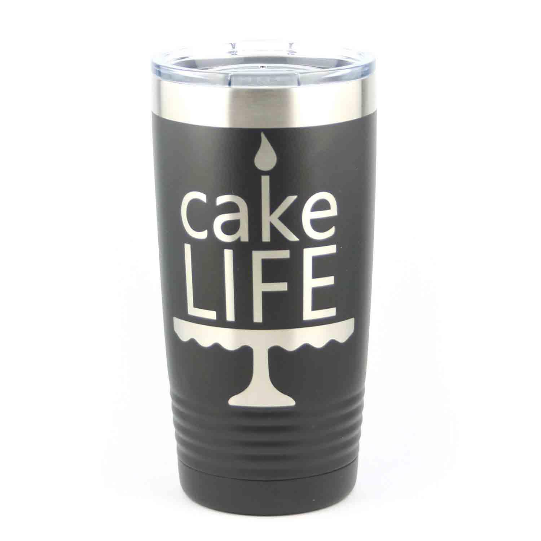 Tumbler - Cake Life