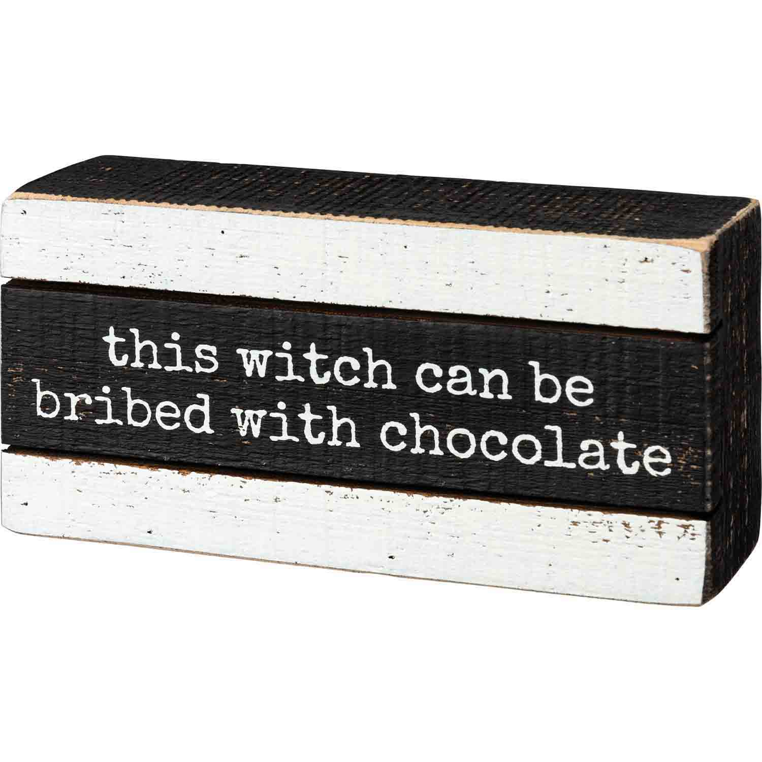 This Witch Can Be Bribed Box Sign