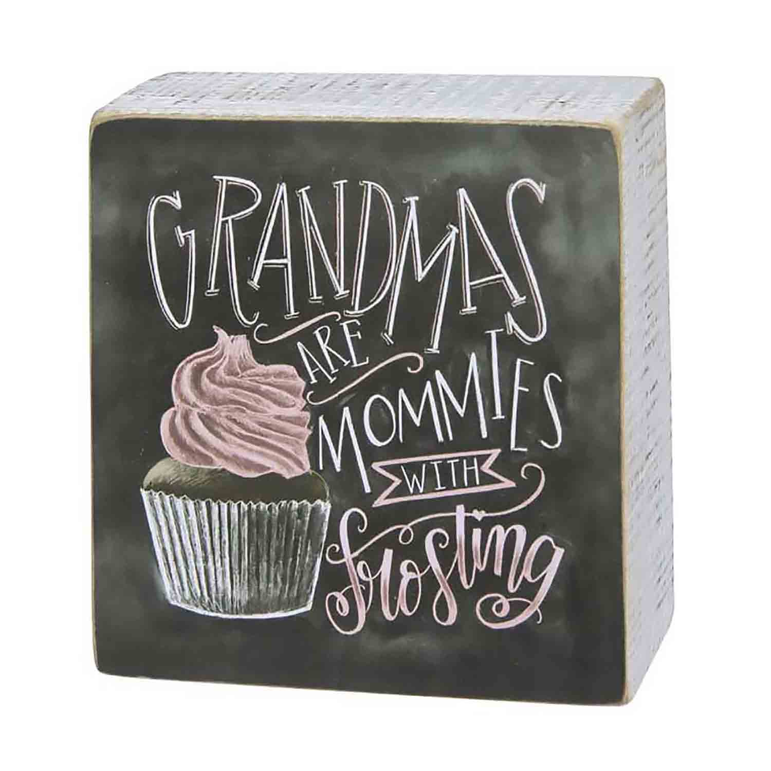 Grandmas Are Mommies With Frosting Box Chalk Sign