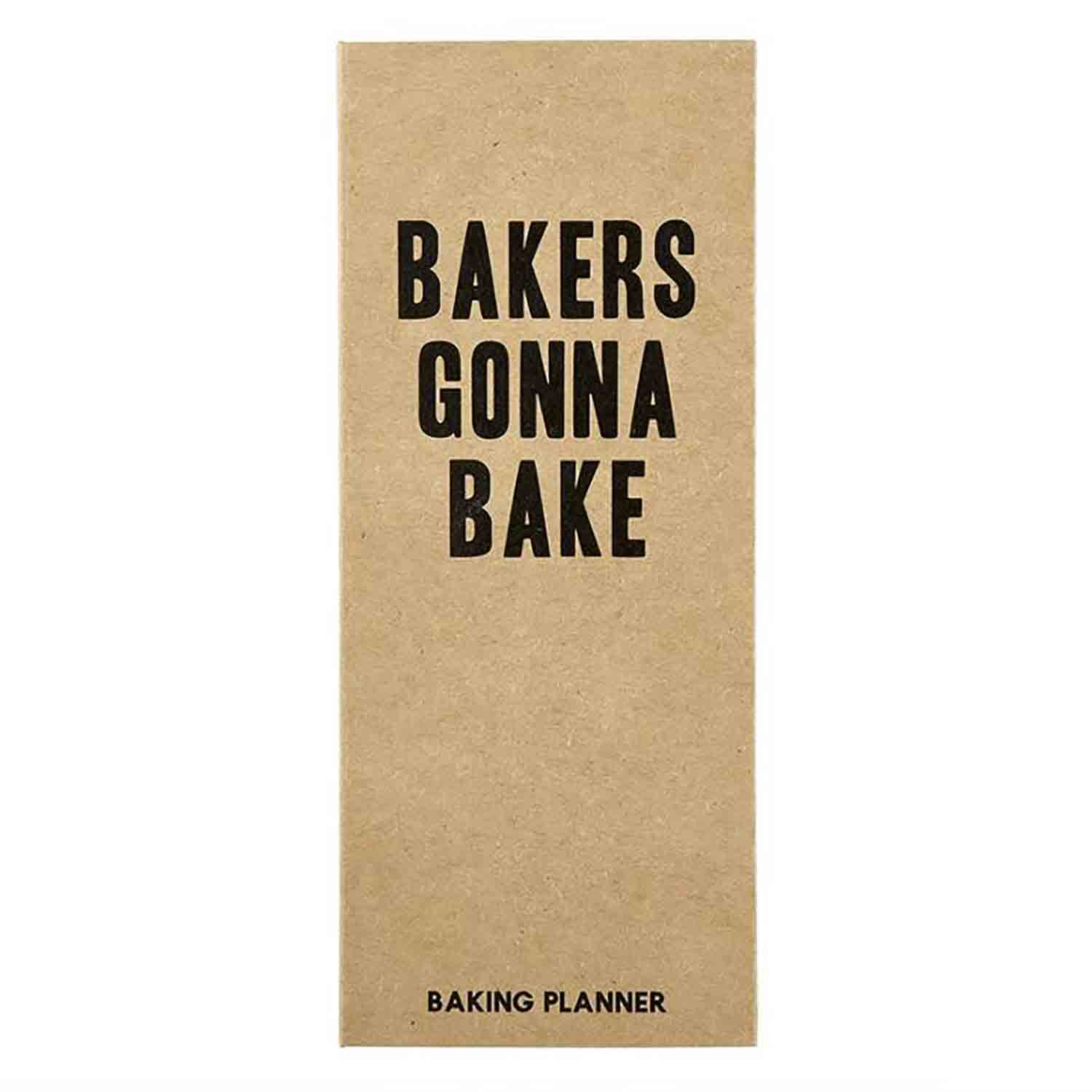 Bakers Gonna Bake Baker's Planner