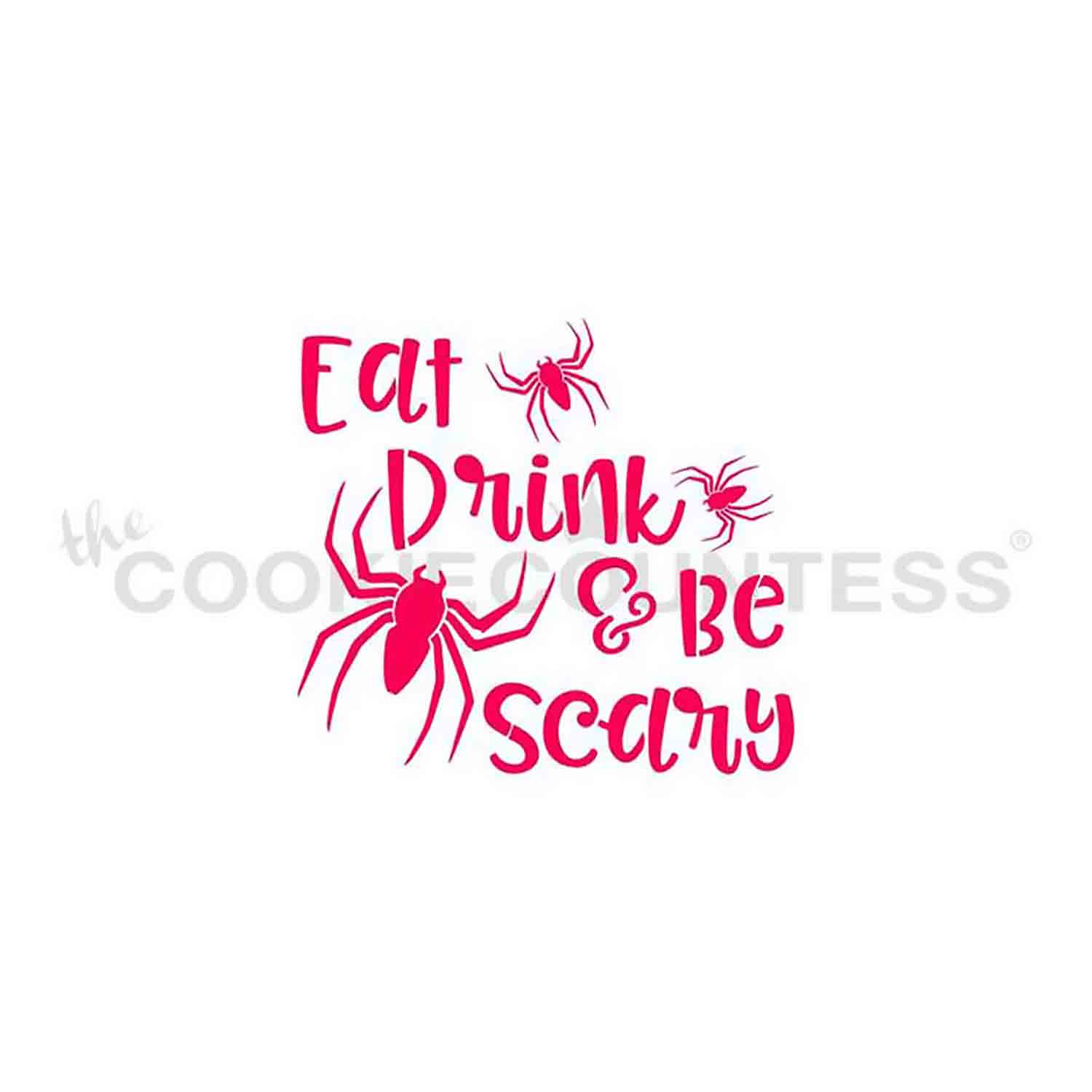 Eat Drink & Be Scary Cookie Stencil