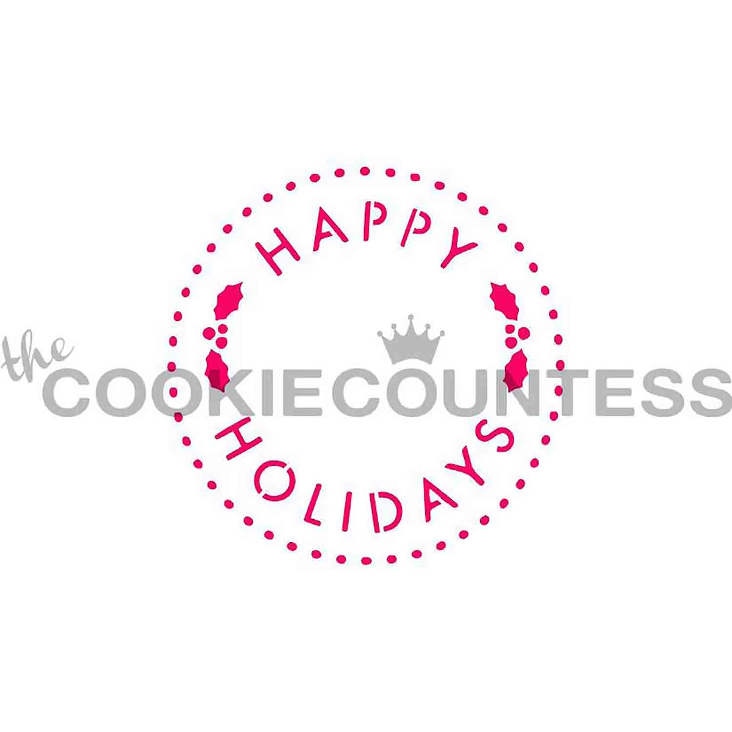 Happy Holidays Cookie Stencil