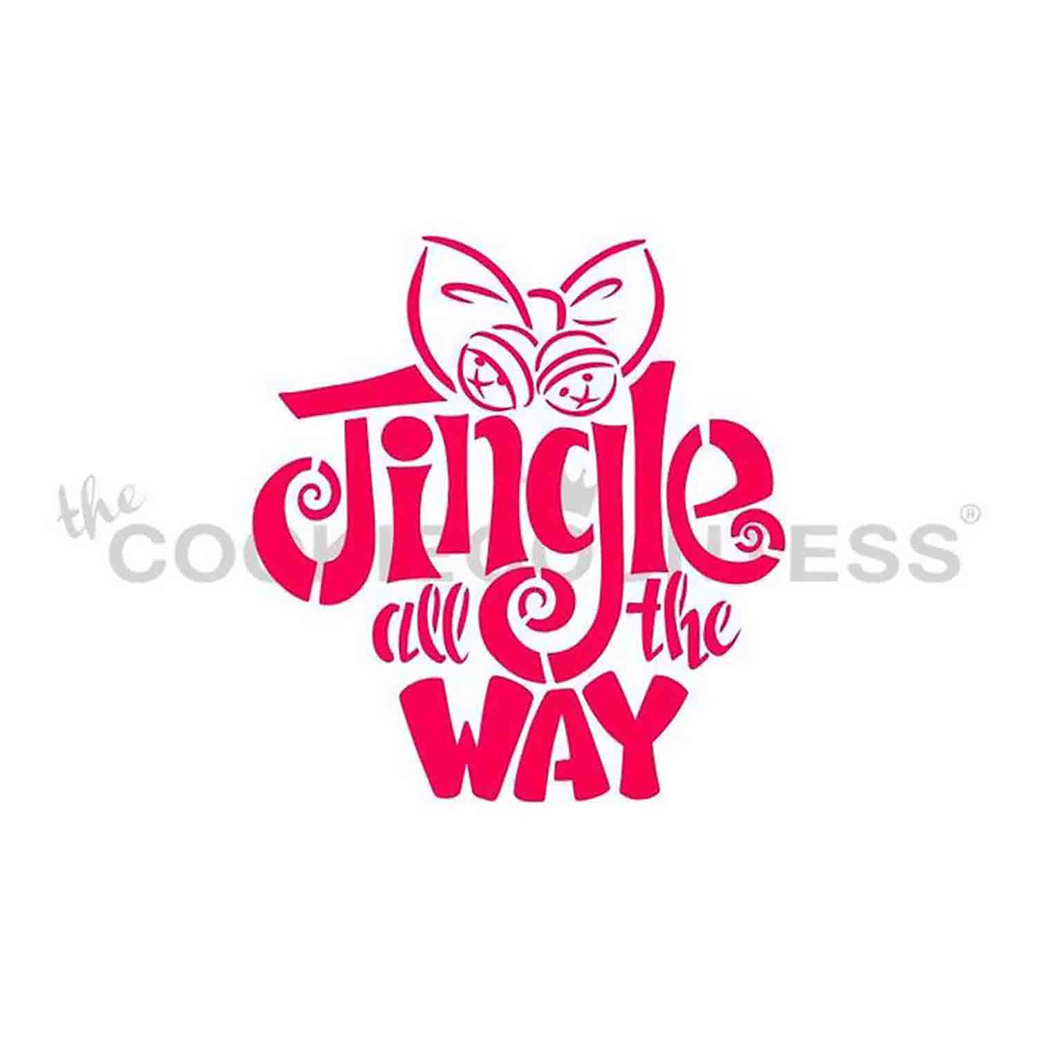 Jingle All the Way Cookie Stencil