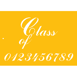 Class of 200+ Graduation Designer Stencil