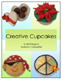 Whittington & Carpenter - Creative Cupcakes Book