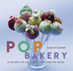 O'Connell - Pop Bakery Book